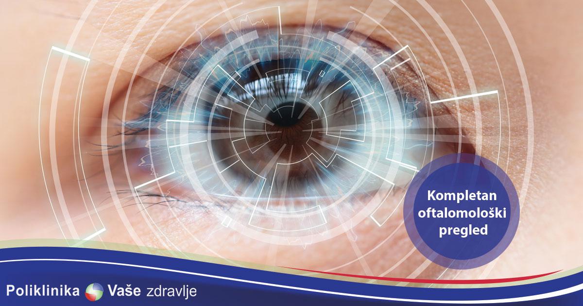 Kada obaviti kompletan oftalmološki pregled?