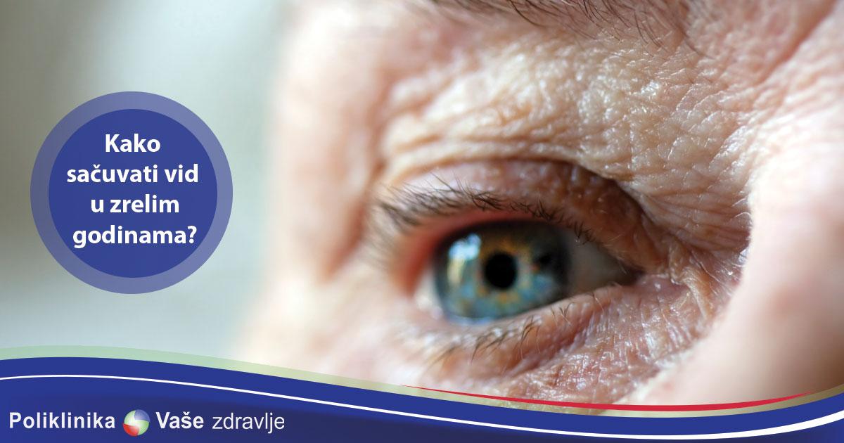 Kako sacuvati vid u zrelim godinama?
