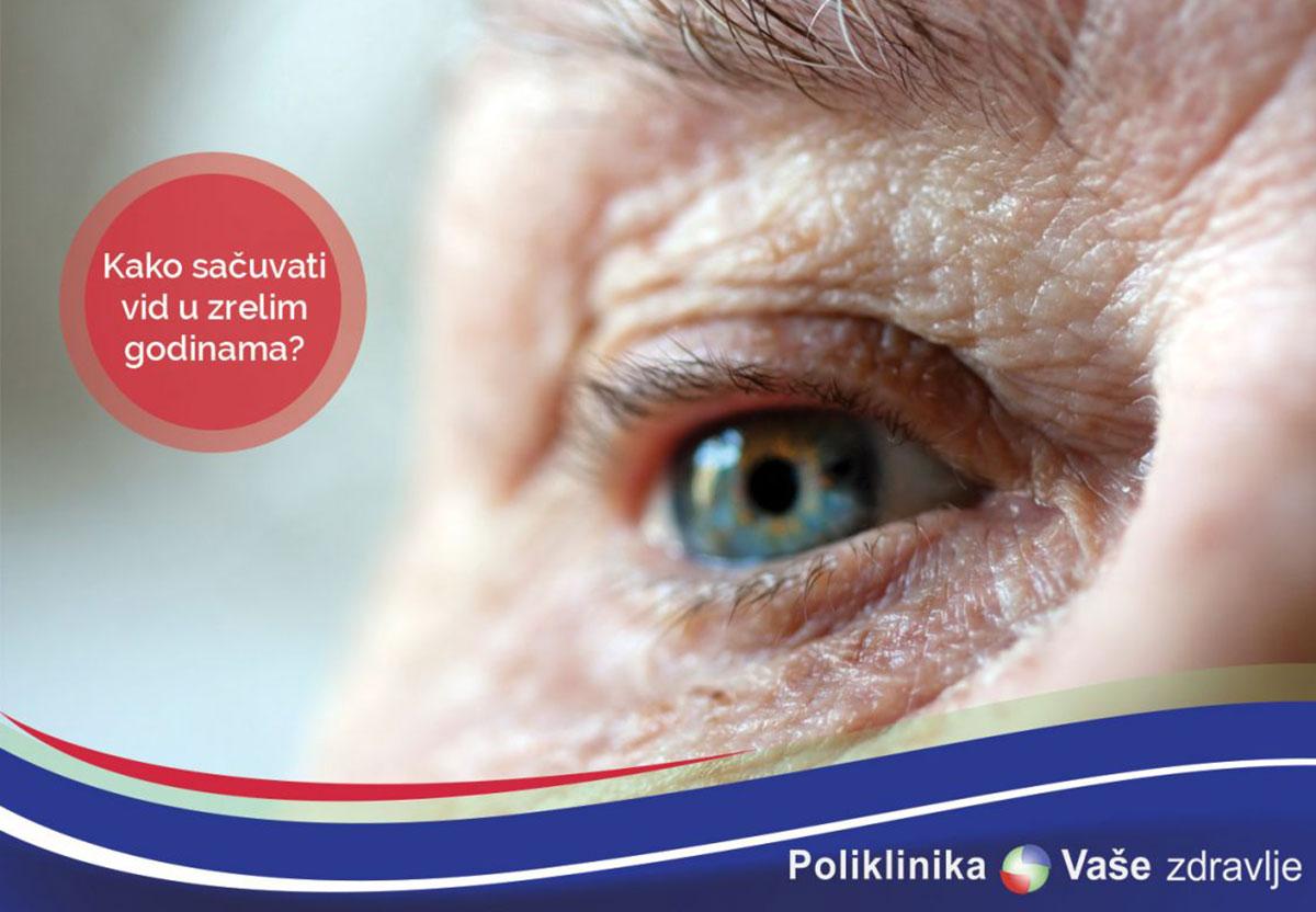 Kako sačuvati vid u zrelim godinama?