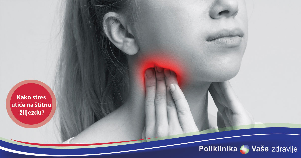 kako stres utice na stitnu zlijezdu